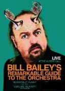 Bill Bailey's Remarkable Guide To The Orchestra cover